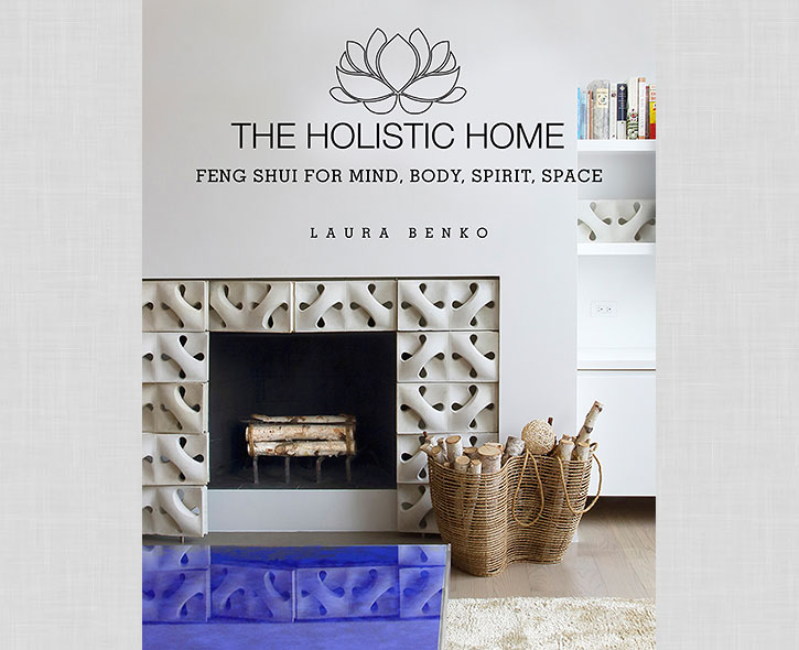 The Holistic Home, a new book by Laura Benko